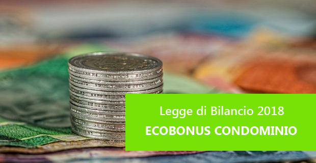 Le detrazioni previste con l'ecobonus 2018 per la riqualificazione di parti condominiali comuni