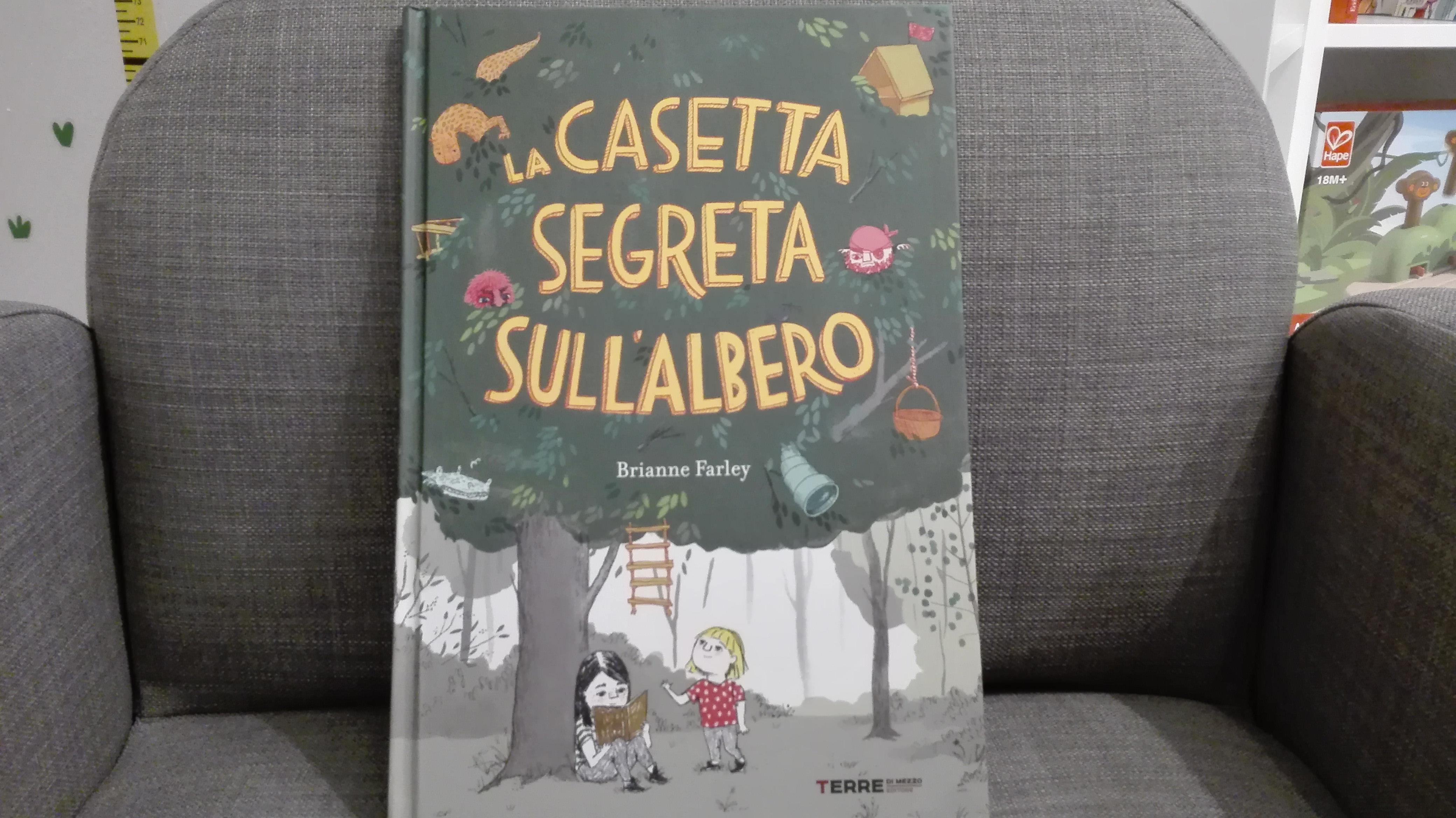 La casetta segreta sull'albero è il libro per bambini adatto anche ai grandi.