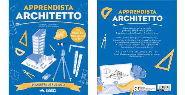 Apprendista Architetto è il libro per bambini per imparare a progettare