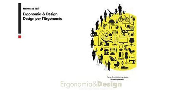 Ergonomia e design spiegati dagli esperti.